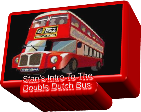 Stan's Intro To The Double Dutch Bus